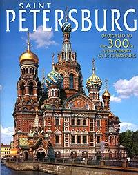 Saint Petersburg. Dedicated to the 300th Anniversary of St Petersburg.