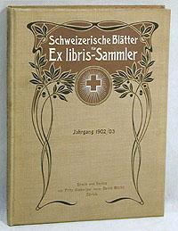 Schweizerische Blatter Ex libris- Sammler. Jahrgang 1902/03