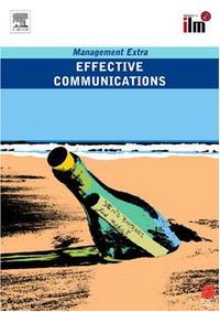 Effective Communications: Management Extra
