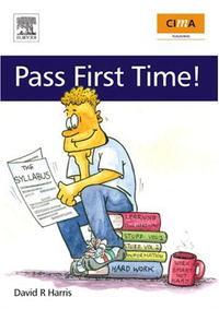 CIMA: Pass First Time! (CIMA Student Handbook)