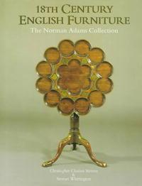 18th Century English Furniture--Norman Adams
