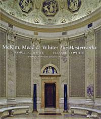 McKim, Mead&White: The Masterworks