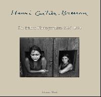 Henri Cartier-Bresson:Die fruhen Photographien 1926-1934