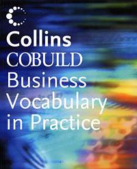 Collins COBUILD Business Vocabulary in Practice