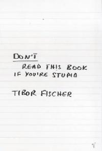 Fischer Don't Read This Book If Stupid stupid casual stupid casual настольная игра капитан очевидность 2