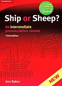 Ship or Sheep? An Intermediate Pronunciation Course (+ 4 CD)