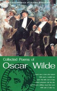 Oscar Wilde Collected Poems of Oscar Wilde wilde o the ballad of reading gaol
