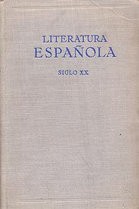 Literatura Espanola. ХХ siglo