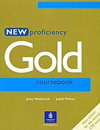 Jacky Newbrook, Judith Wilson New Proficiency Gold Coursebook jk by jacky time jk by jacky time jk001dwilz04
