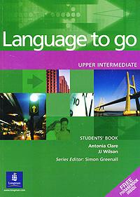 Language to Go: Upper Intermediate: Students' Book