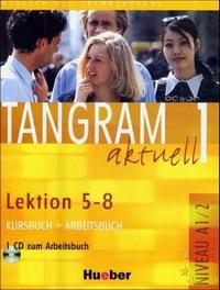 Tangram Aktuell 1: Kursbuch und Arbeitsbuch, Lektion 5-8 (+ CD)
