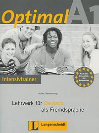 OptimalA1: Lehrwerk fur Deutsch als Fremdsprache: Intensivtrainer