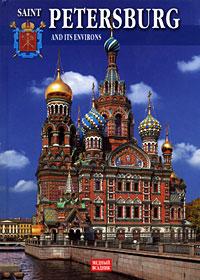 Saint Petersburg and Its Environs /Санкт-Петербург и его пригороды
