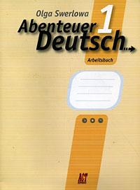 Abenteuer Deutsch 1: Arbeitsbuch / Немецкий язык. 5 класс. С немецким за приключениями 1. Рабочая тетрадь