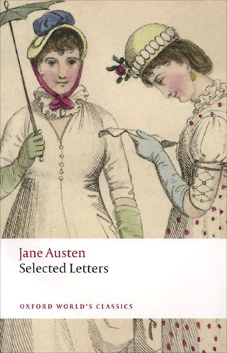Jane Austen: Selected Letters