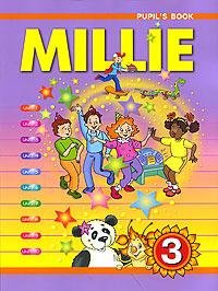 Millie-3: Pupil's Book / Милли. Английский язык. 3 класс