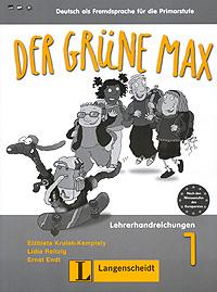 Der gruene Max: Lehrerhandreichungen 1