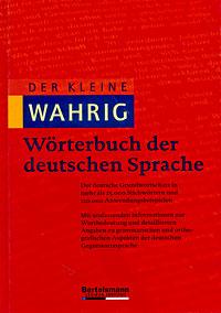 Der kleine Wahrig. Worterbuch der deutschen Sprache
