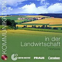 Kommunikation in der Landwirtschaft. Hortexte (аудиокурс на CD)