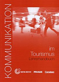 Kommunikation in Tourismus. Lehrerhandbuch