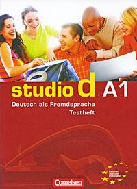 Studio d A1: Deutsch als Fremdsprache: Testheft (+ CD)