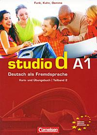 Studio d A1: Deutsch als Fremdsprache: Kurs- und Ubungsbuch: Teilband 2 (+ CD)