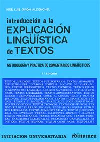 Introduccion a la explicacion linguistica de textos