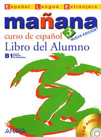 Manana 3: Libro del Alumno (+ CD)