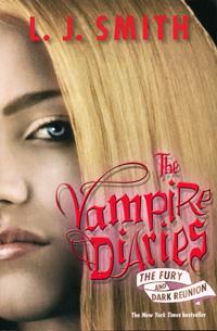 The Vampire Diaries: Fury and Dark Reunion