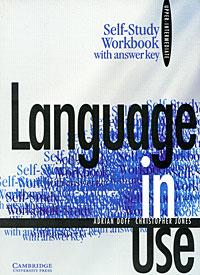 Language in Use Upper-Intermediate: Self-Study Workbook with Answer Key