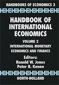 Handbook of International Economics: Volume 2: International Monetary Economics and Finance