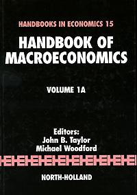 Handbook of Macroeconomics: Volume 1A