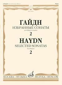Гайдн. Избранные сонаты для фортепияно. Выпуск 2