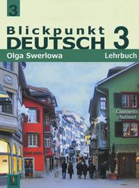 Blickpunkt Deutsch 3: Lehrbuch / Немецкий язык. В центре внимания немецкий 3. 9 класс