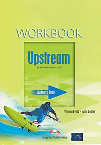 Upstream: Elementary A2: Workbook: Student's Book
