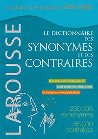 Le dictionnaire des synonymes et des contraires