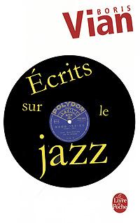 Ecrits sur le Jazz