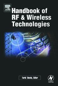 Handbook of RF and Wireless Technologies