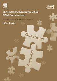 CIMA November 2004 Q & As: The Complete Set - Final Level