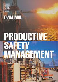 Productive Safety Management
