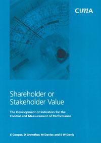 Shareholder or Stakeholder Value