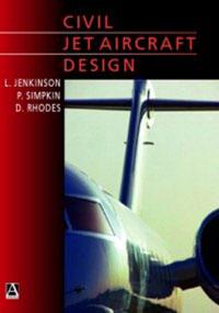 Lloyd R. Jenkinson Civil Jet Aircraft Design lloyd nevio