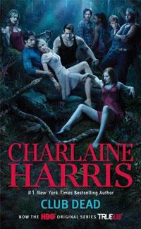 Club Dead (TV Tie-In): A Sookie Stackhouse Novel