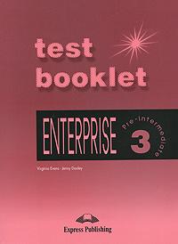 Enterprise 3: Pre-Intermediate: Test Booklet