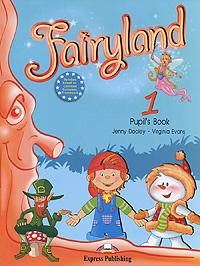 Fairyland 1: Pupil's Book