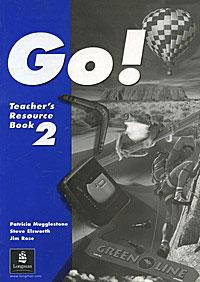 Go! Teacher's Resource Book 2