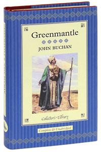 Greenmantle (подарочное издание)