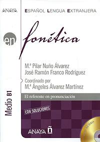 Fonetica: Medio B1 (+ 2 CD)