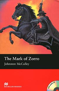 The Mark of Zorro: Elementary Level (+ 2 CD-ROM)