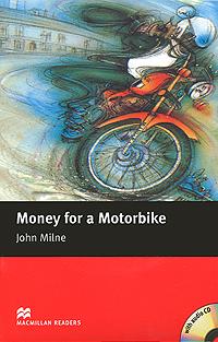 Money for a Motorbike: Beginner Level (+ CD-ROM)